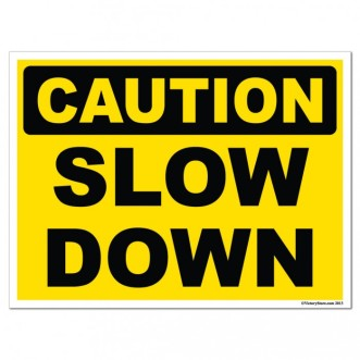 caution-slow-down-stock-corrugated-plastic-sign-18x24